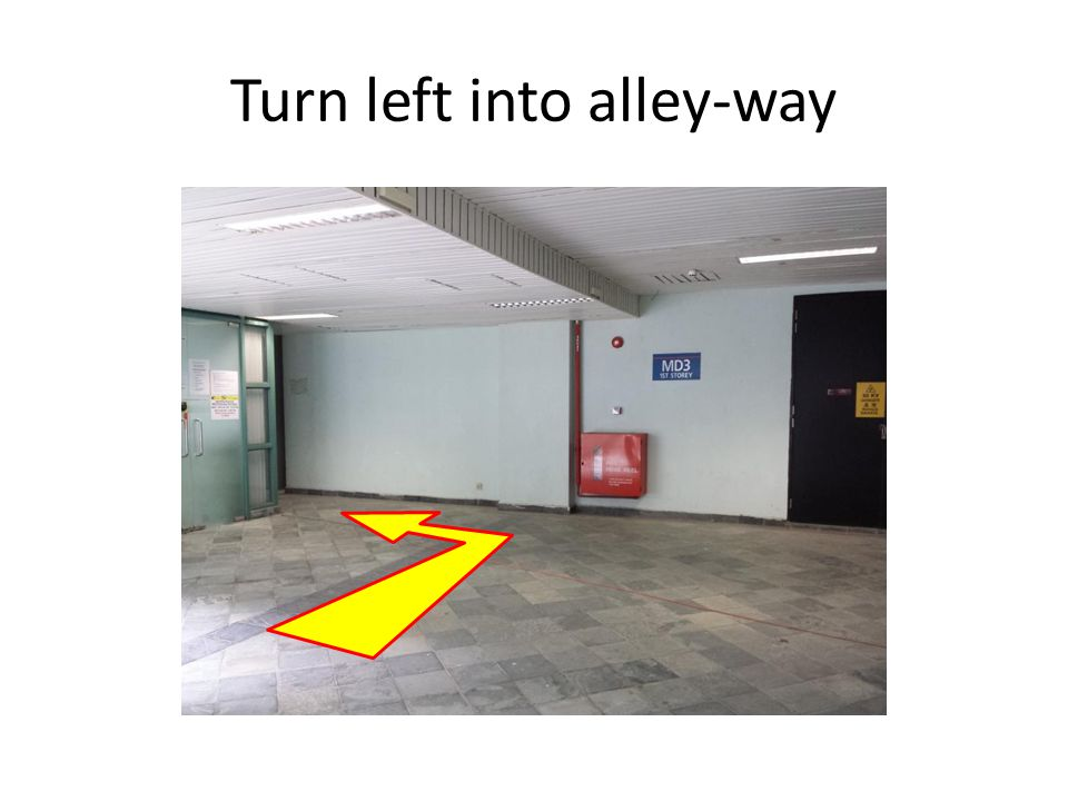 Turn left into alley-way
