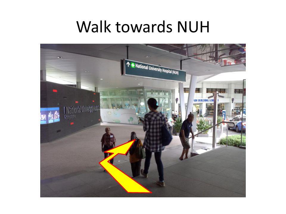 Walk towards NUH