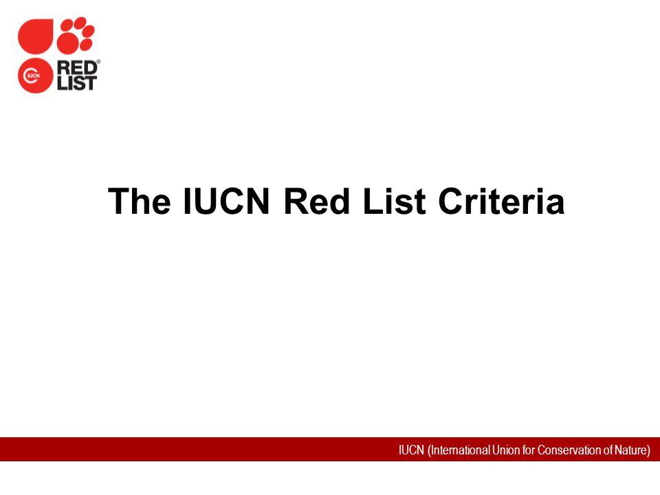 The IUCN Red List Criteria