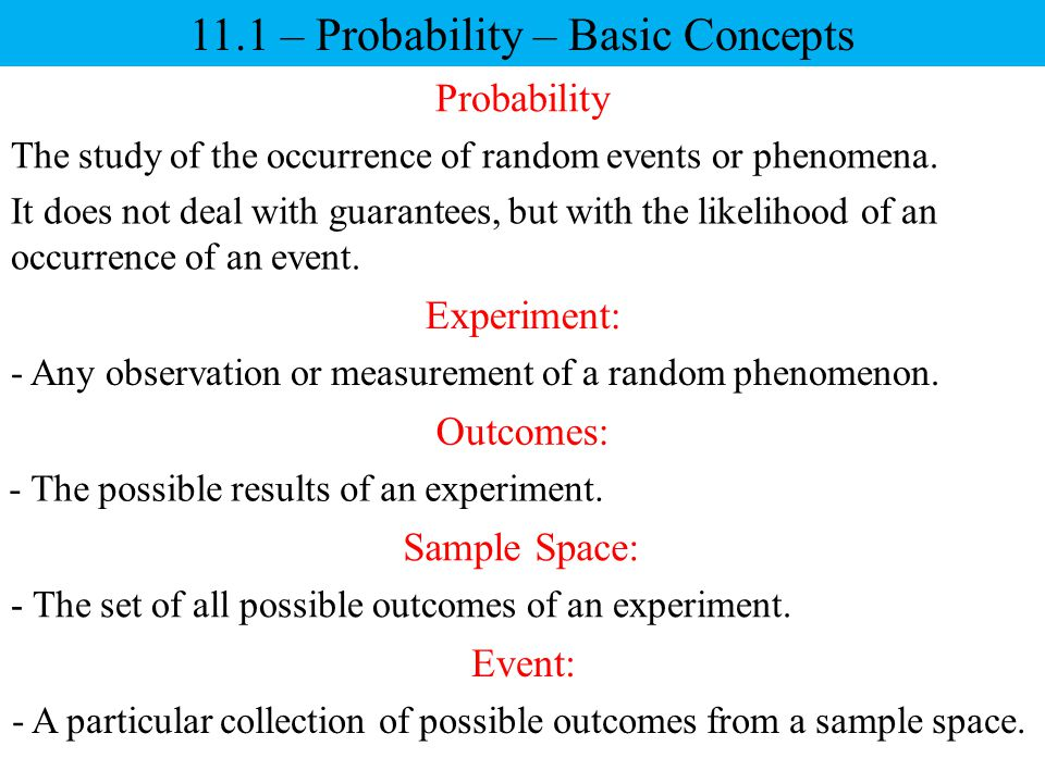 11.1 – Probability – Basic Concepts