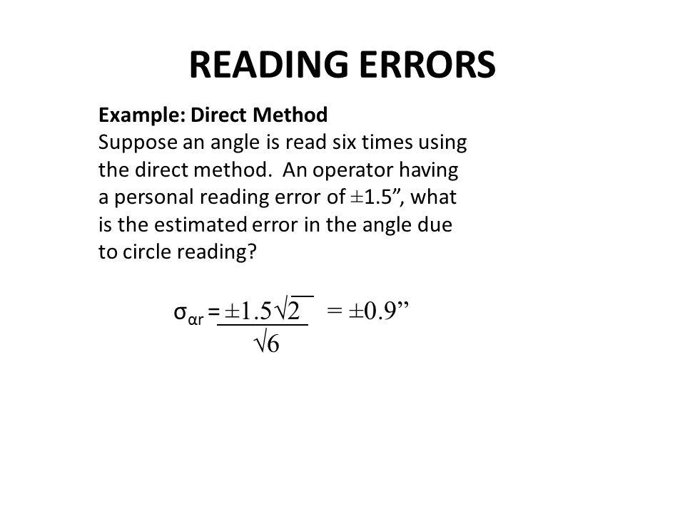 READING ERRORS σαr = ±1.5√2 = ±0.9 √6 Example: Direct Method