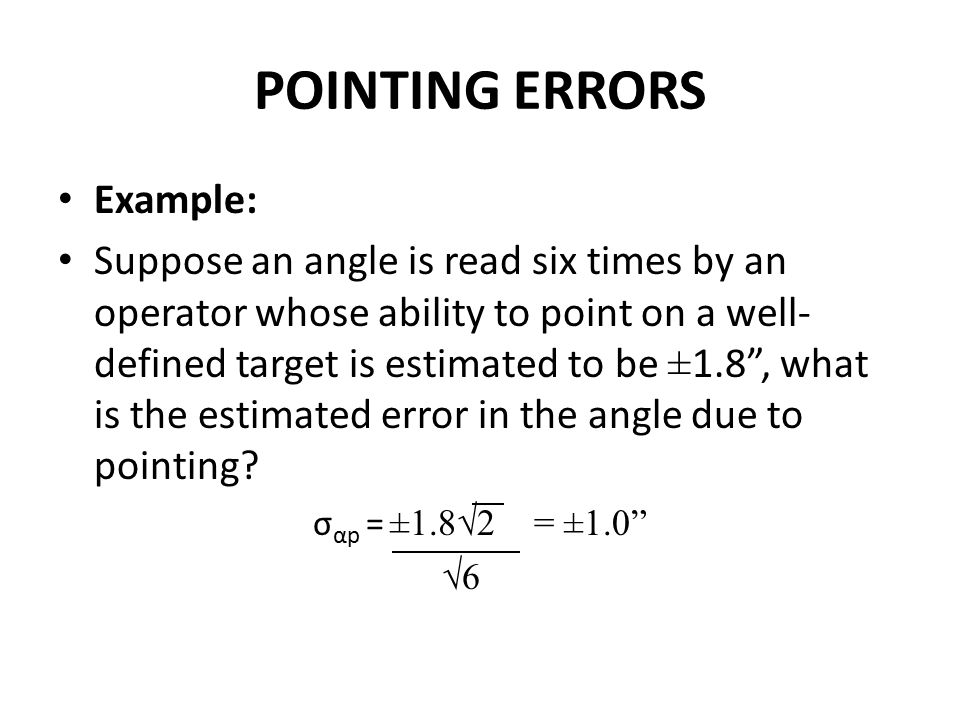POINTING ERRORS Example:
