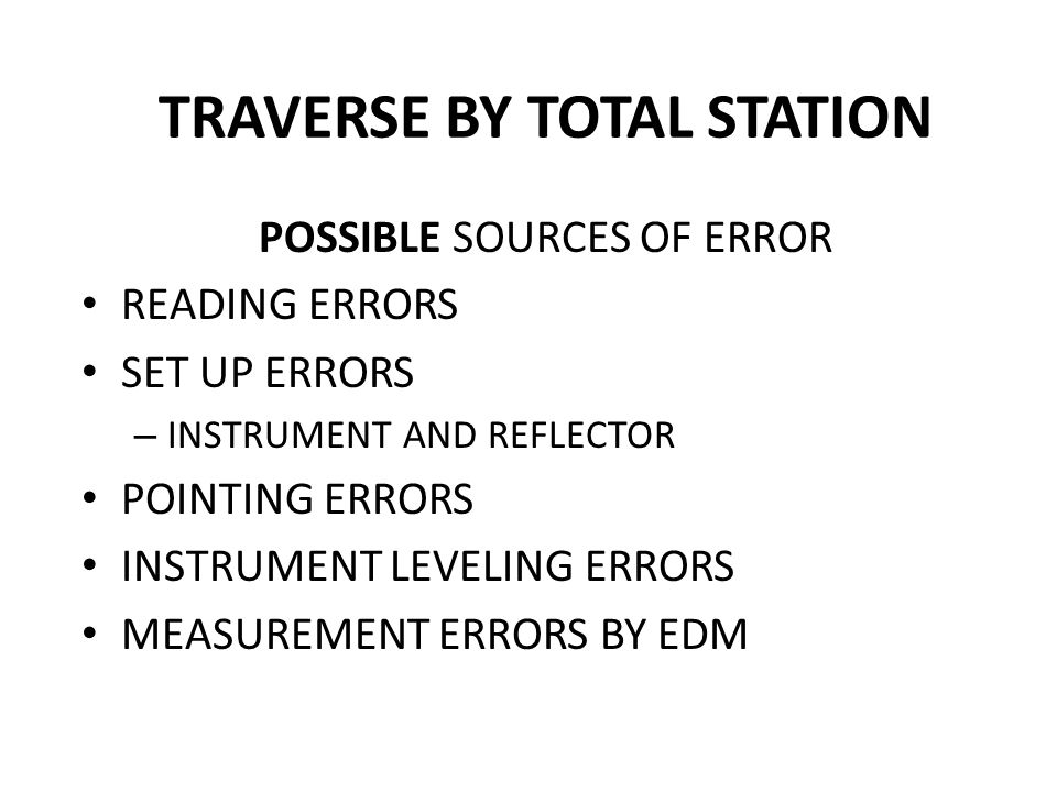 TRAVERSE BY TOTAL STATION