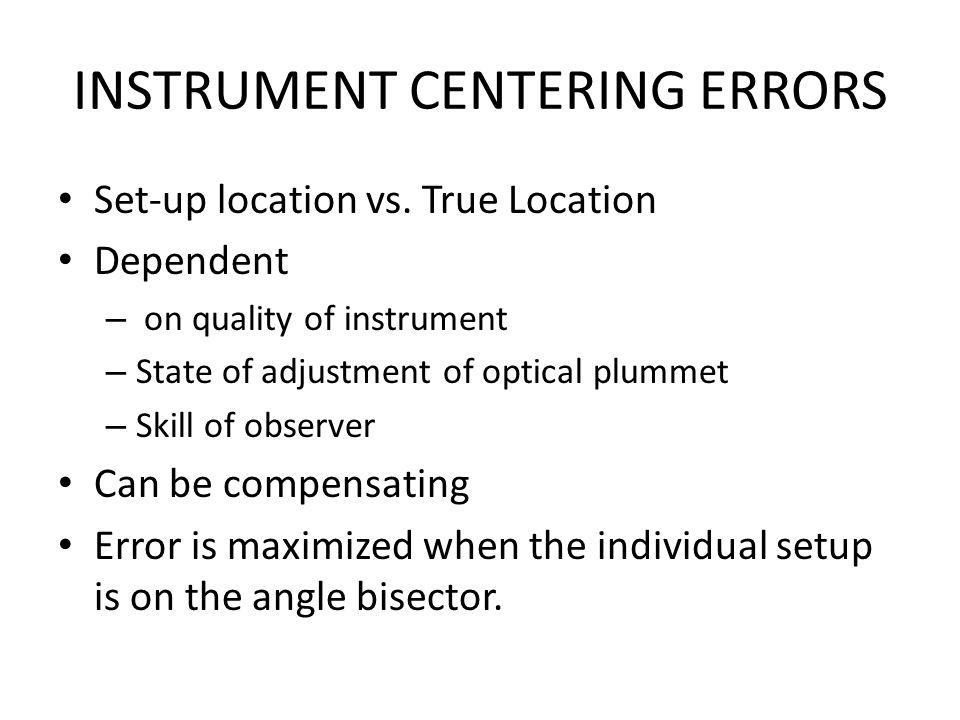 INSTRUMENT CENTERING ERRORS