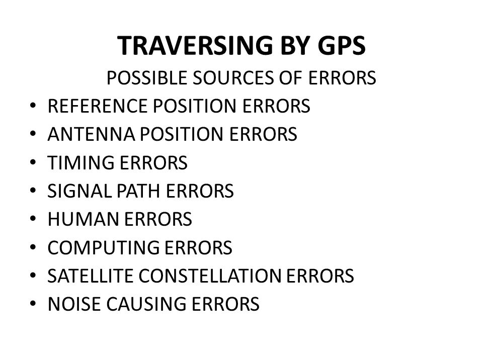 POSSIBLE SOURCES OF ERRORS