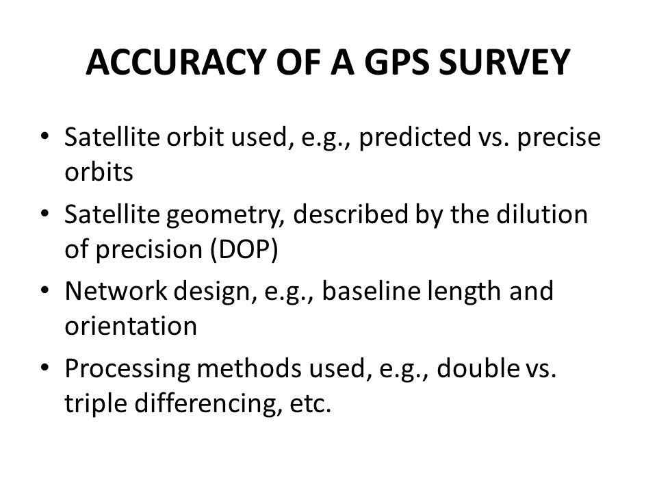ACCURACY OF A GPS SURVEY