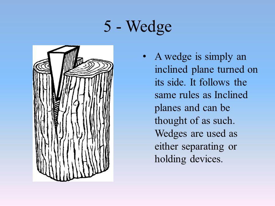 5 - Wedge