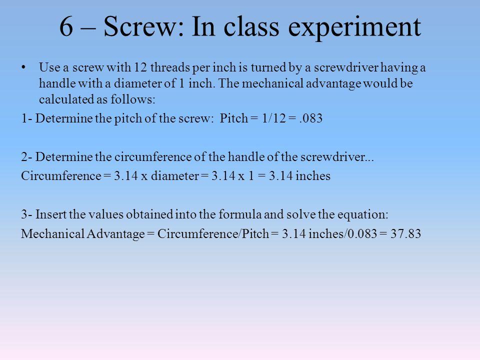 6 – Screw: In class experiment