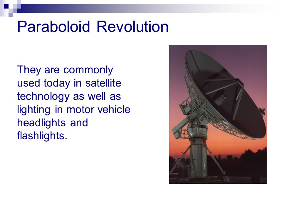 Paraboloid Revolution