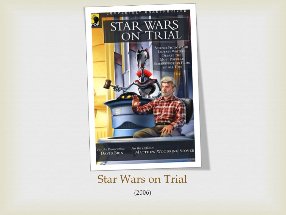 Star Wars on Trial (2006)