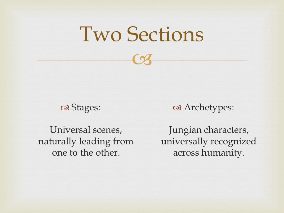 Stages: Universal scenes, naturally leading from one to the other.
