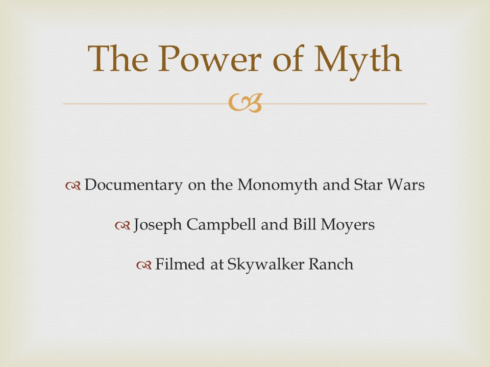The Power of Myth Documentary on the Monomyth and Star Wars