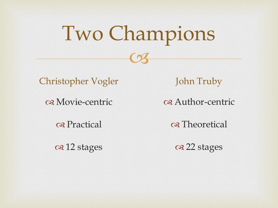 Two Champions Christopher Vogler John Truby Movie-centric Practical