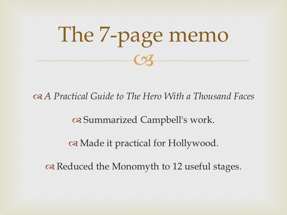 The 7-page memo A Practical Guide to The Hero With a Thousand Faces