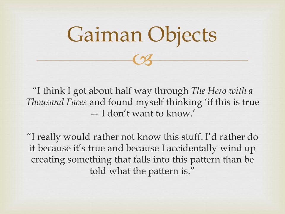 Gaiman Objects