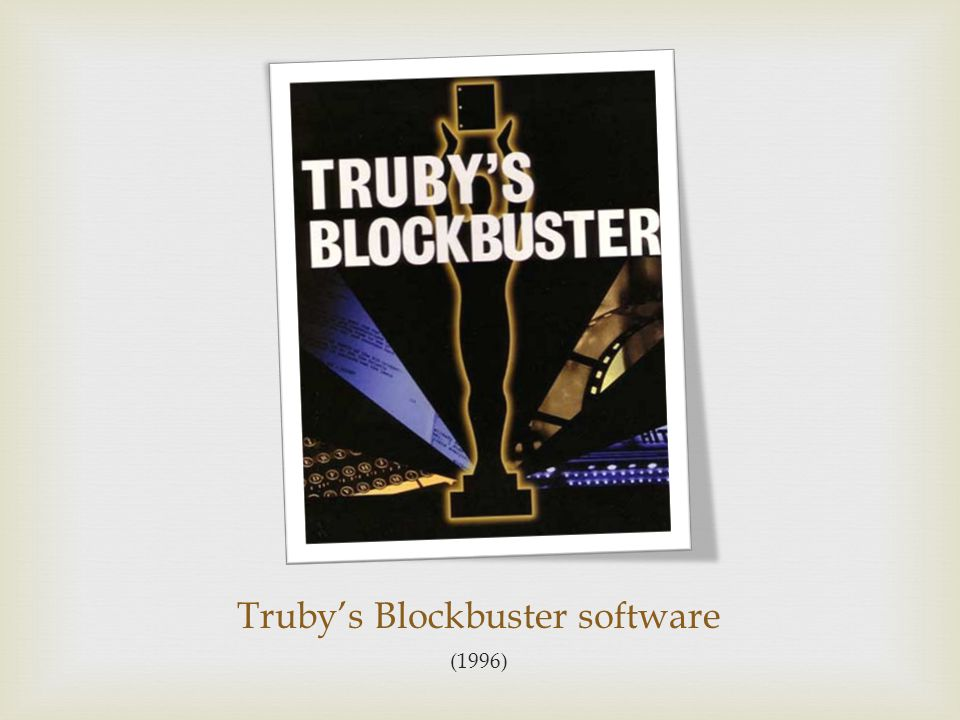 Truby's Blockbuster software