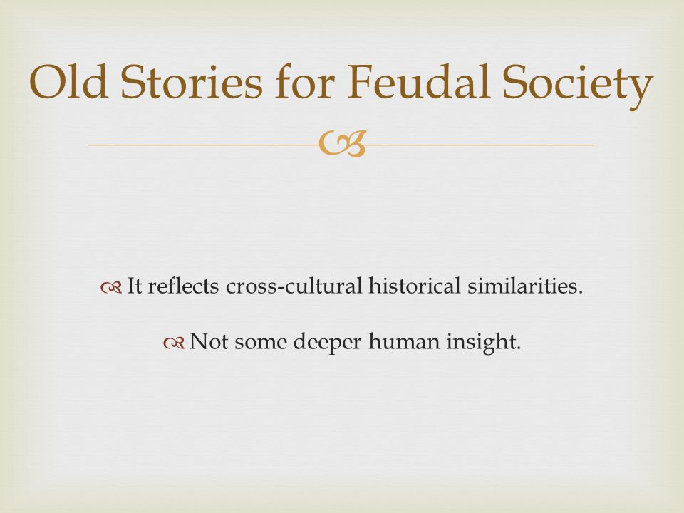 Old Stories for Feudal Society