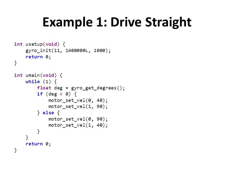 Example 1: Drive Straight