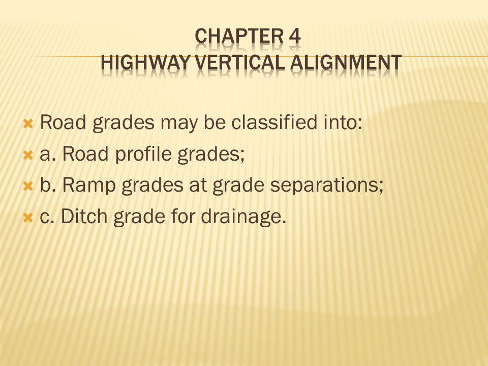 CHAPTER 4 HIGHWAY VERTICAL ALIGNMENT