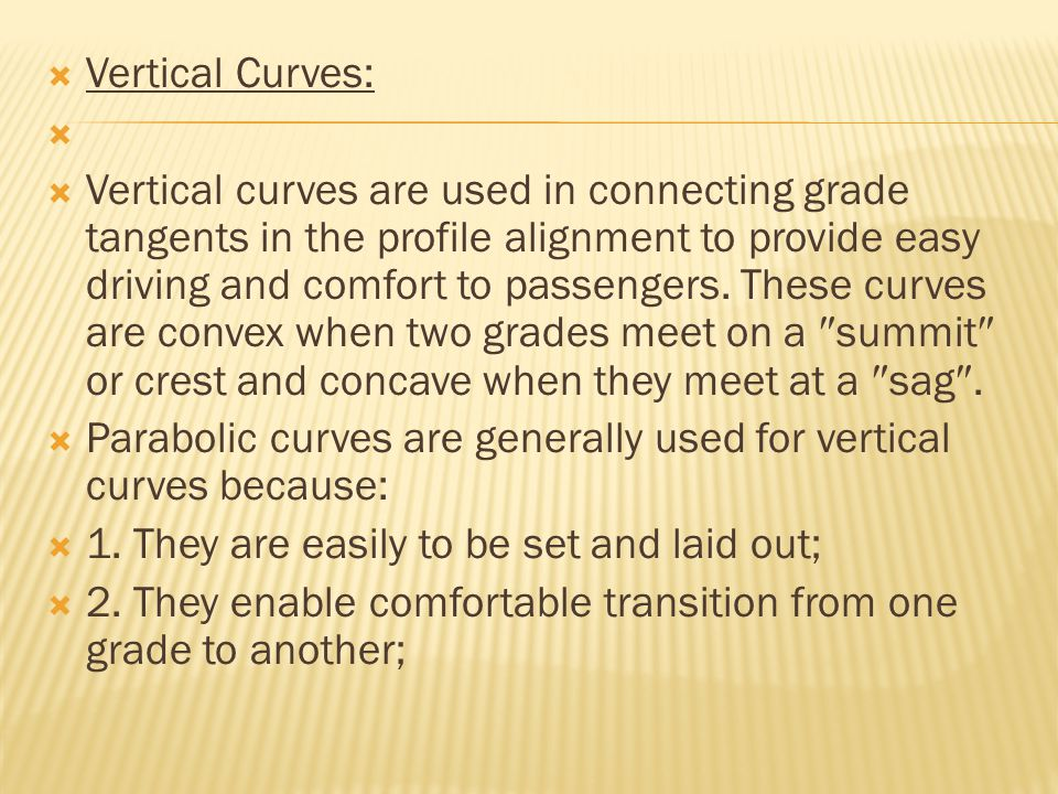 Vertical Curves: