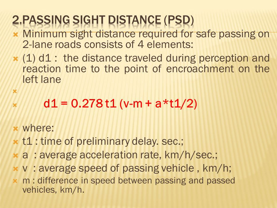 2.Passing sight distance (PSD)