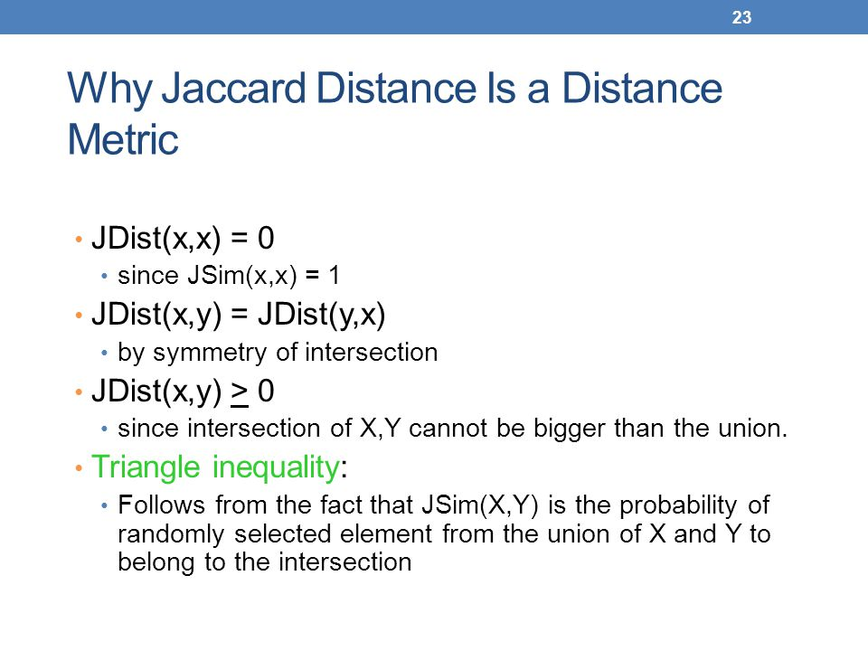 Why Jaccard Distance Is a Distance Metric