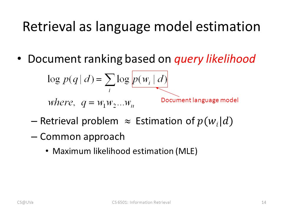 Retrieval as language model estimation