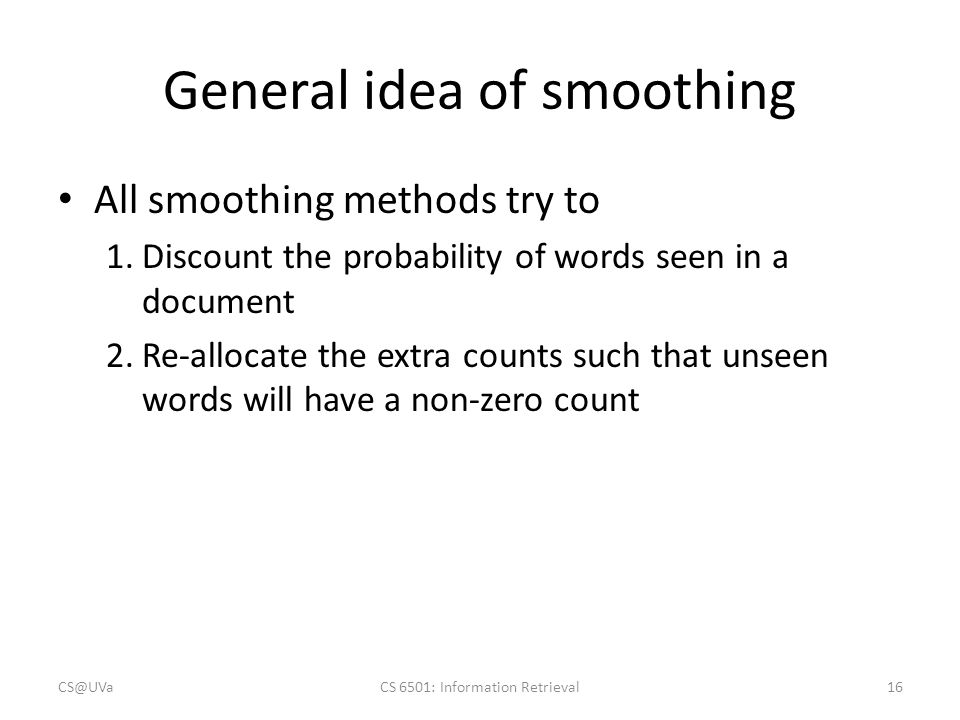 General idea of smoothing