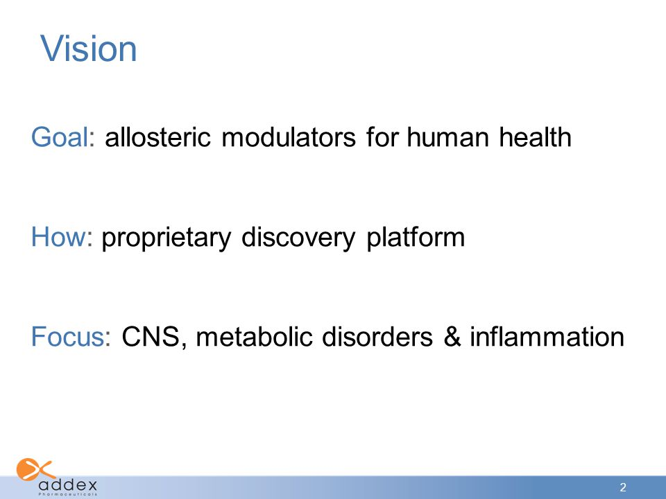 Vision Goal: allosteric modulators for human health