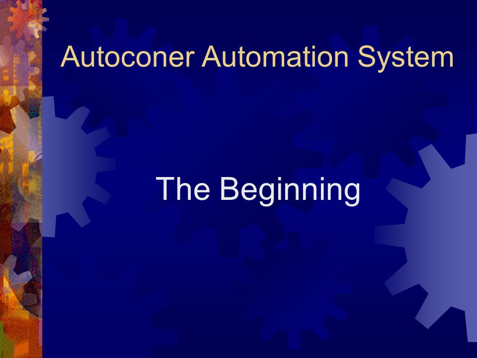 Autoconer Automation System