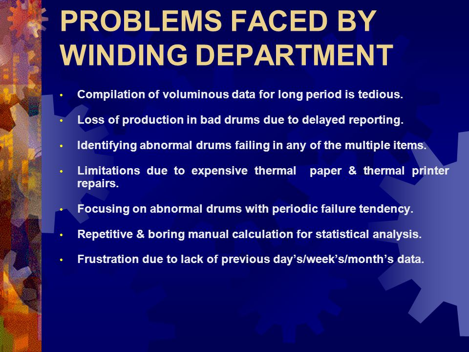 PROBLEMS FACED BY WINDING DEPARTMENT