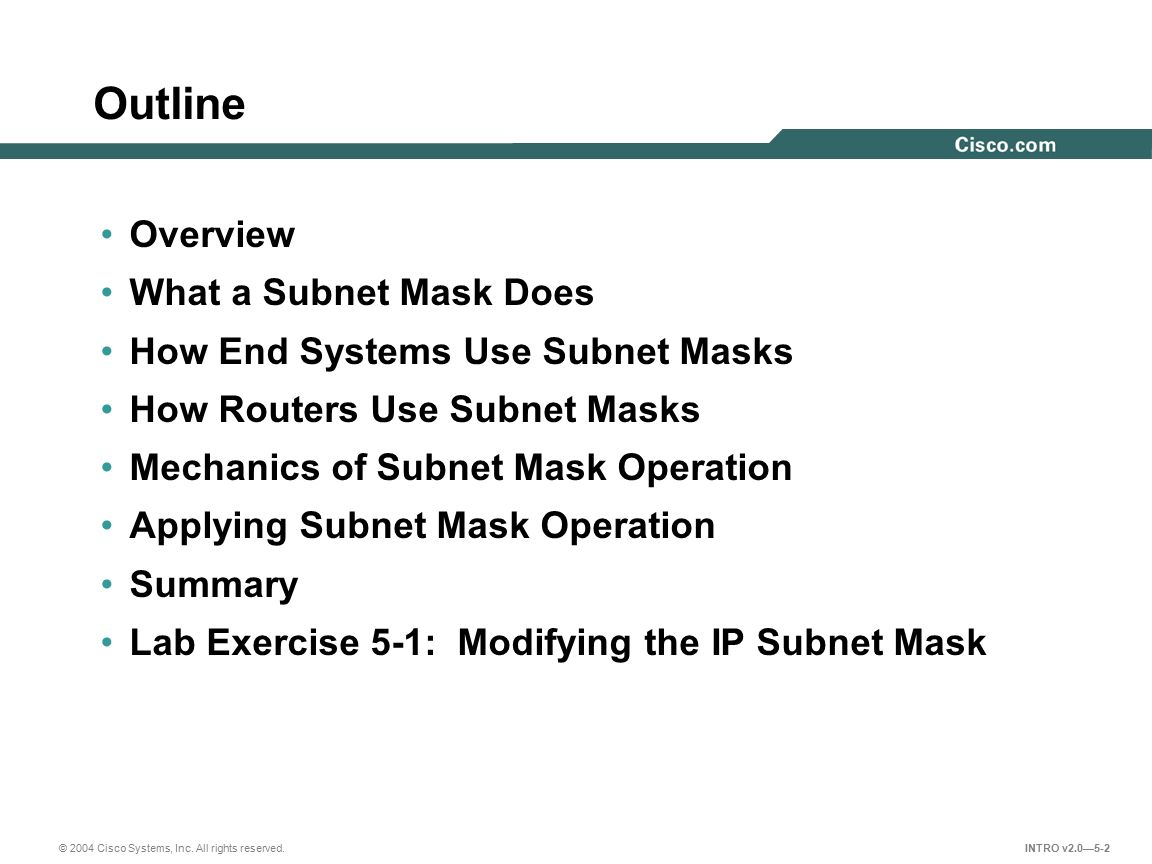 Outline Overview What a Subnet Mask Does