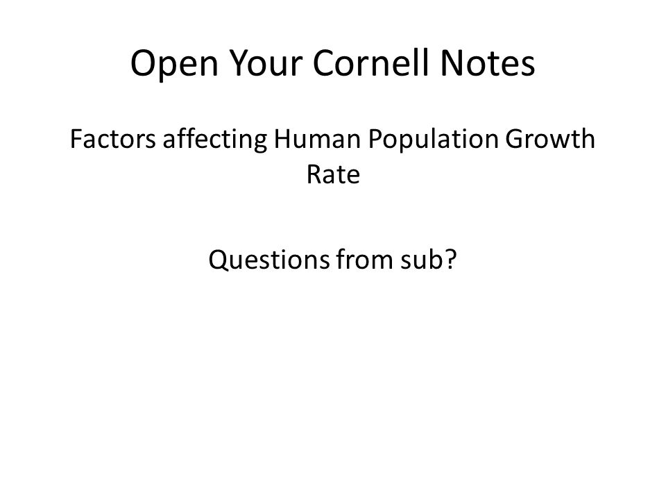Open Your Cornell Notes