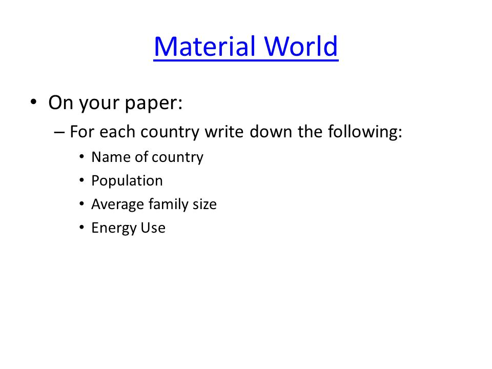 Material World On your paper: