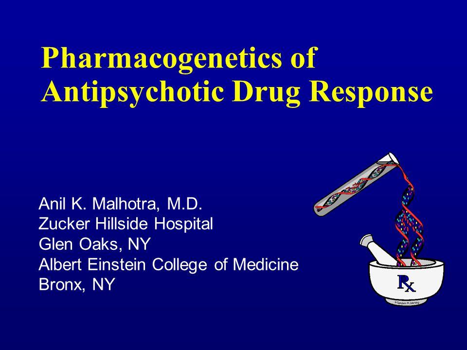 Pharmacogenetics of Antipsychotic Drug Response