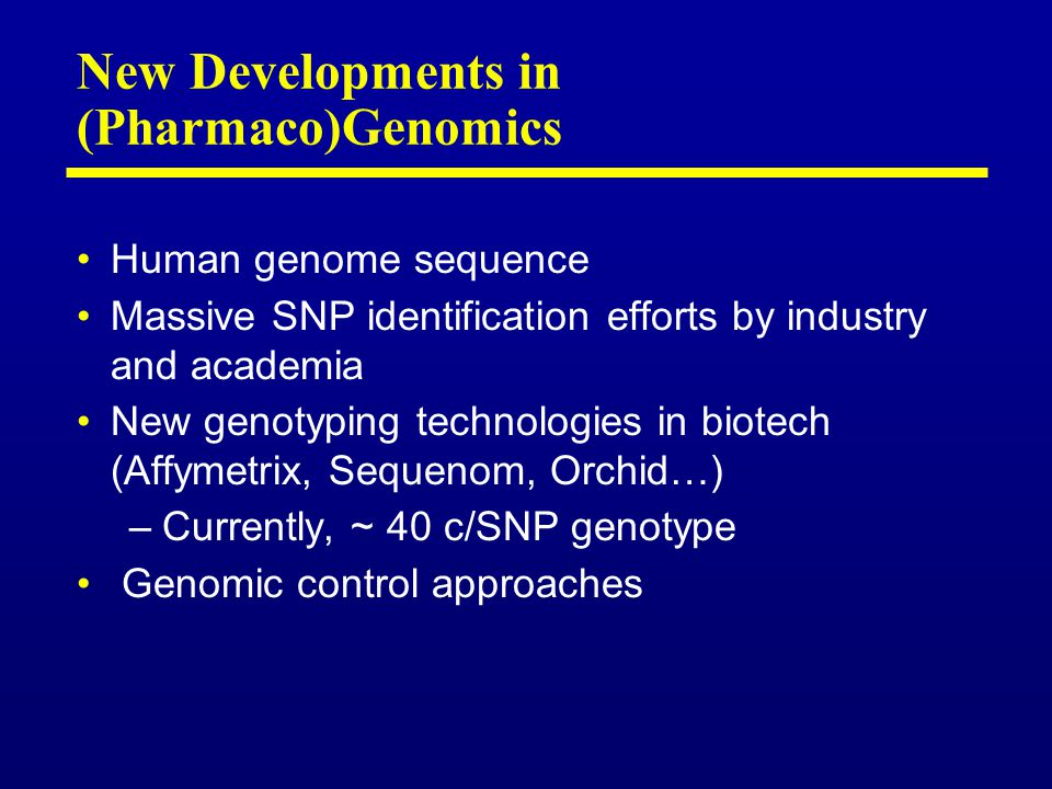 New Developments in (Pharmaco)Genomics