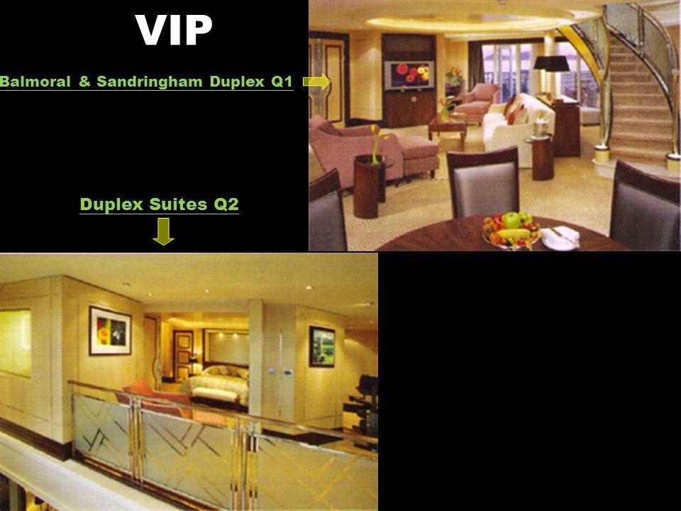 VIP Balmoral & Sandringham Duplex Q1 Duplex Suites Q2