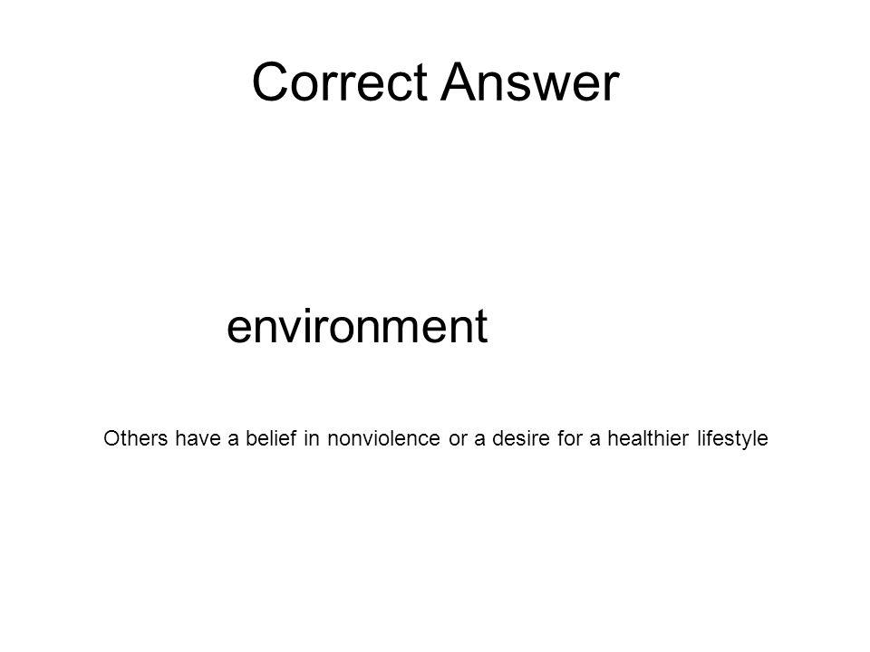 Correct Answer environment