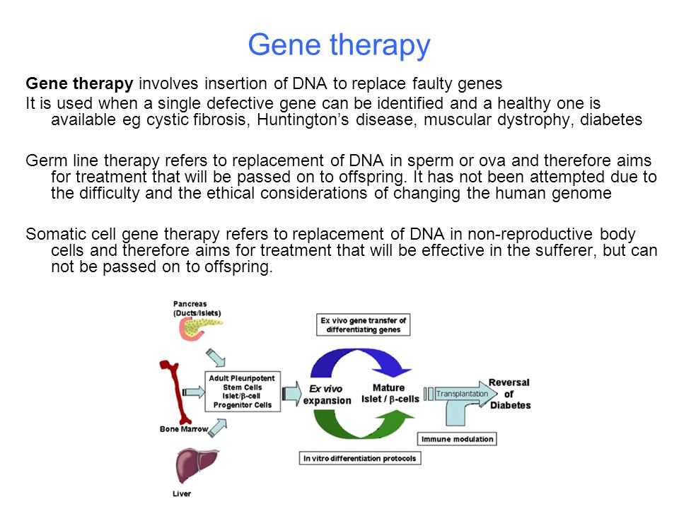 Gene therapy Gene therapy involves insertion of DNA to replace faulty genes.