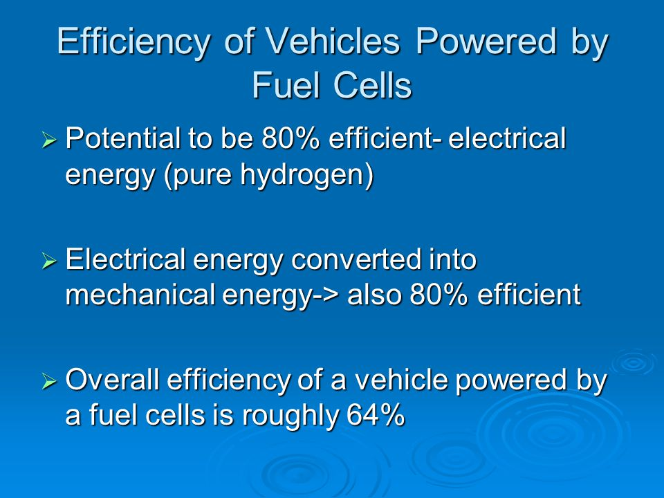 Efficiency of Vehicles Powered by Fuel Cells