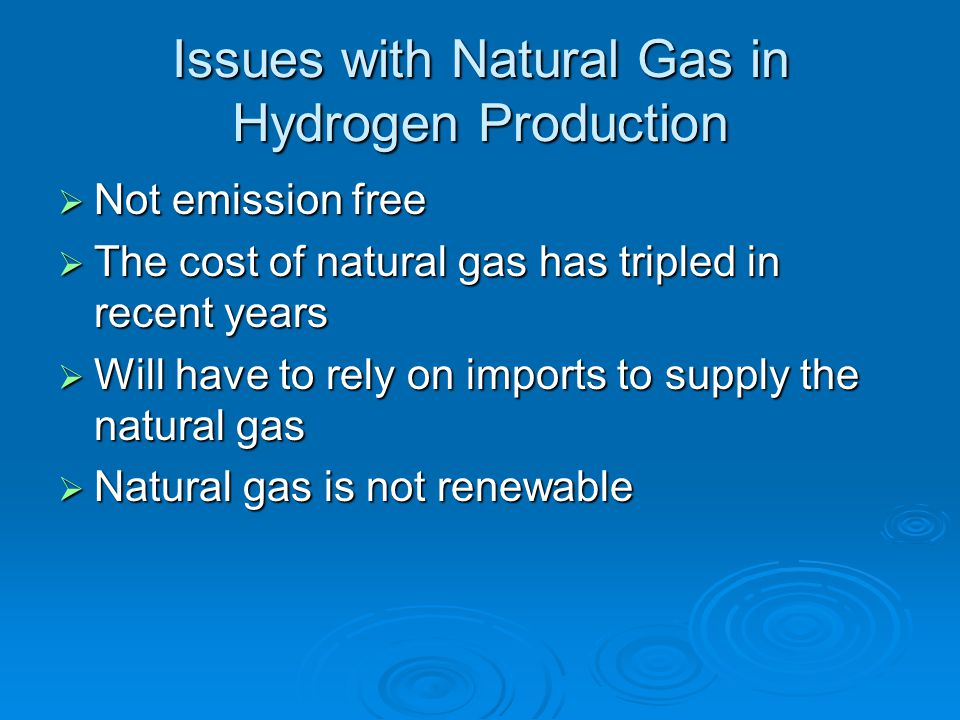 Issues with Natural Gas in Hydrogen Production