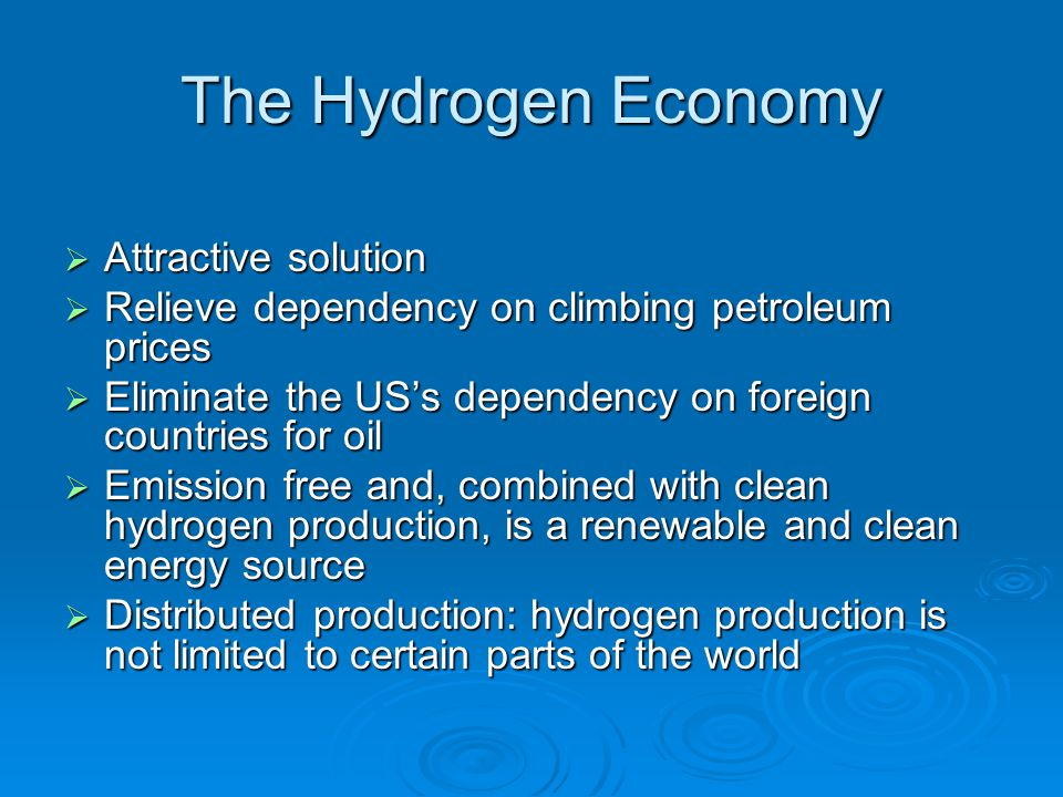 The Hydrogen Economy Attractive solution