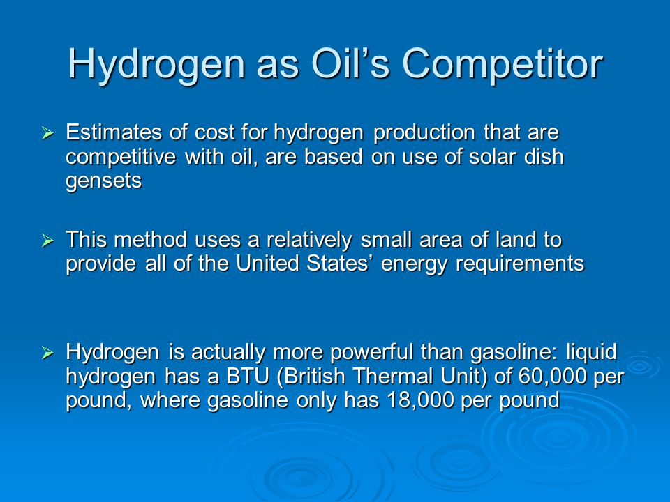Hydrogen as Oil's Competitor