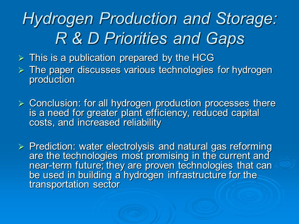 Hydrogen Production and Storage: R & D Priorities and Gaps