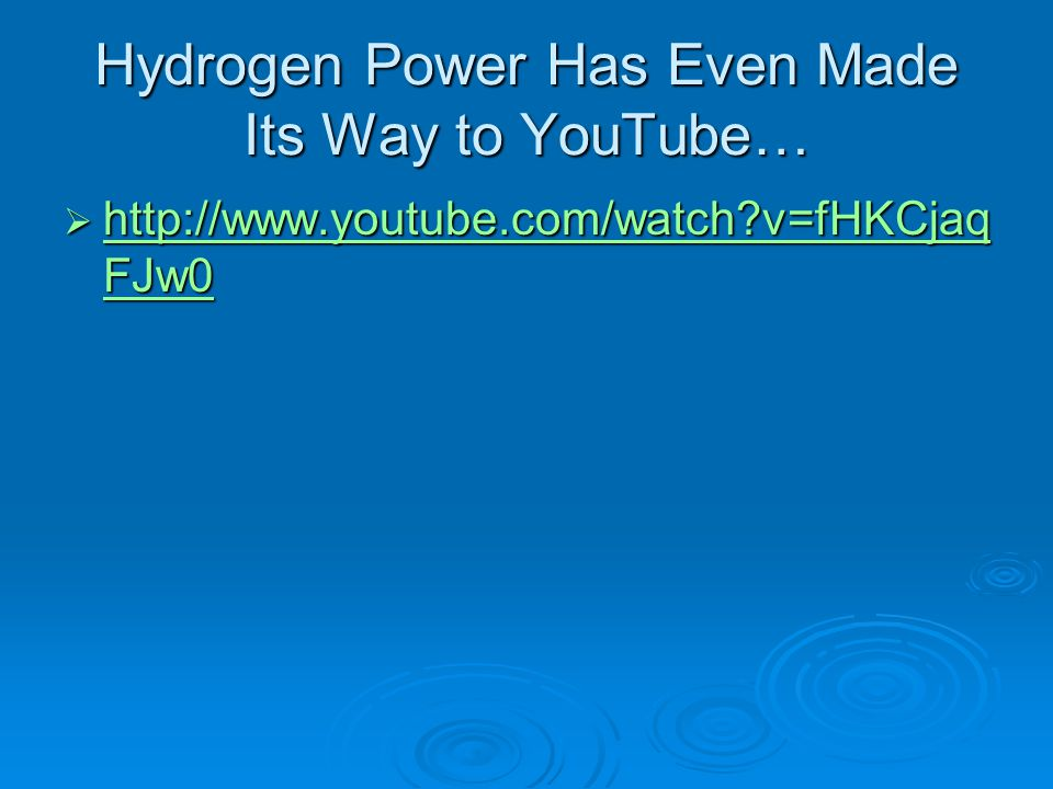 Hydrogen Power Has Even Made Its Way to YouTube…