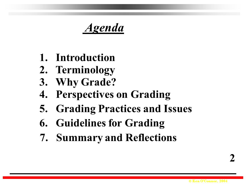 Agenda 1. Introduction 2. Terminology 3. Why Grade
