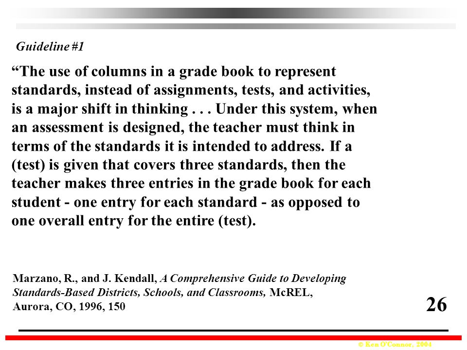26 The use of columns in a grade book to represent