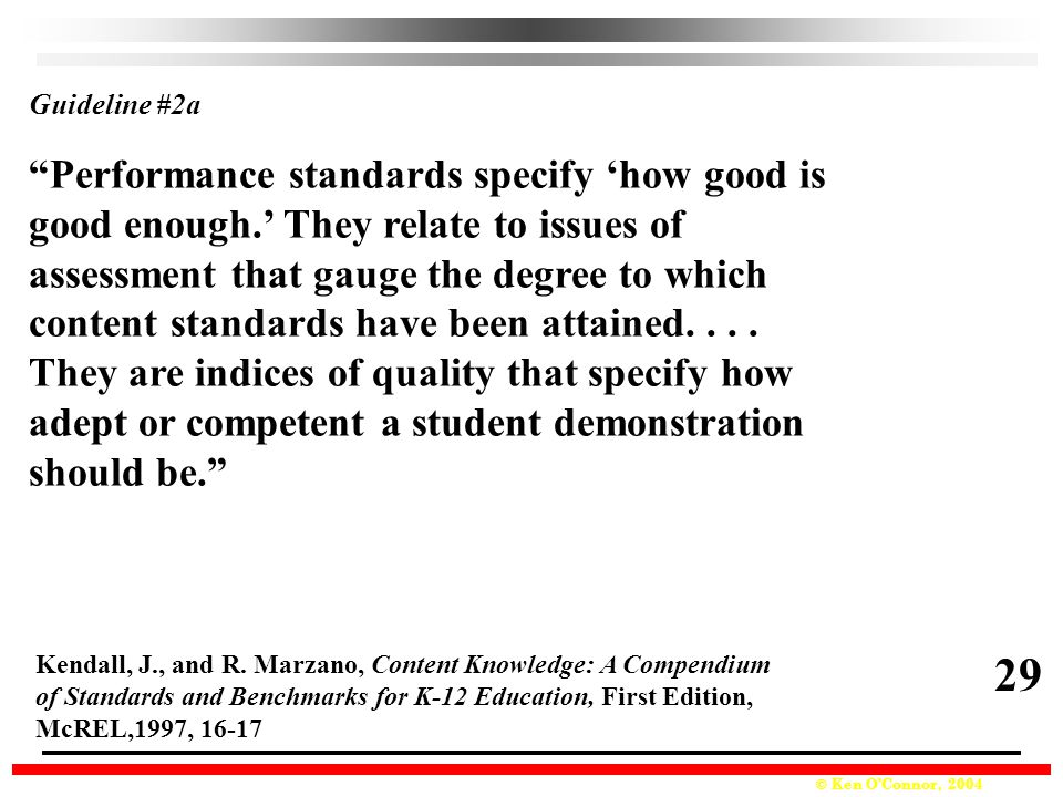 29 Performance standards specify 'how good is
