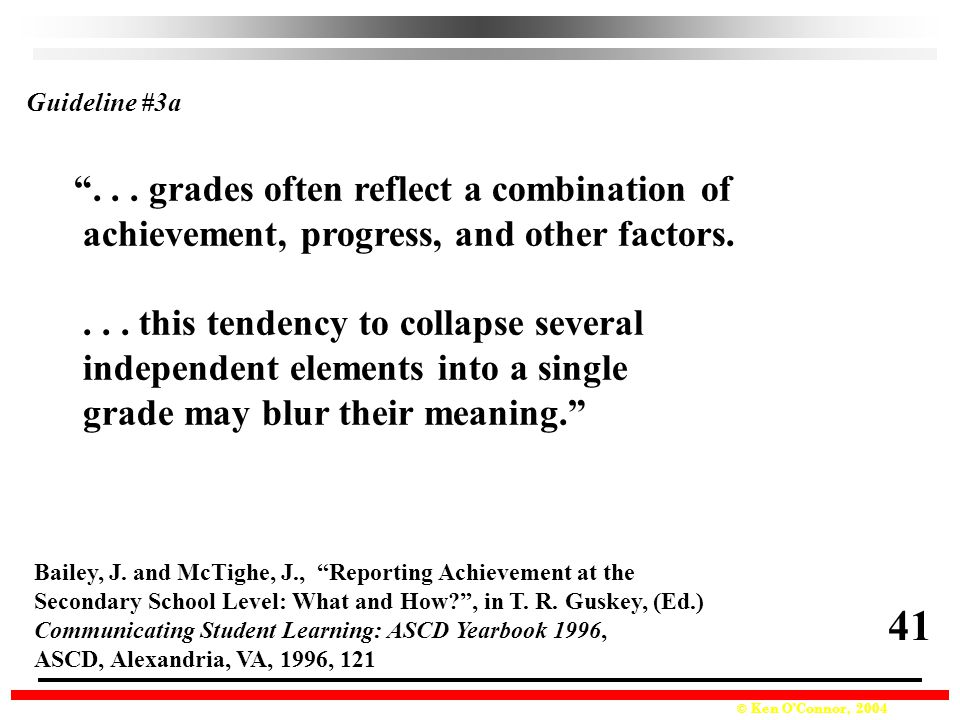 41 . . . grades often reflect a combination of