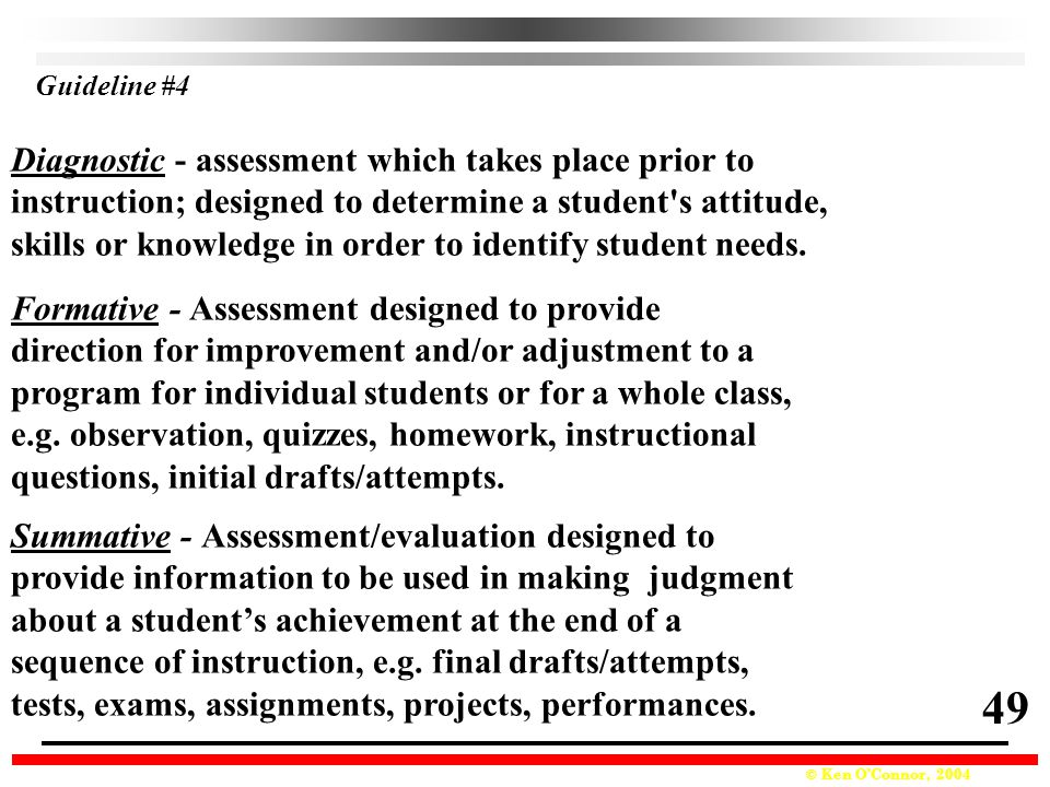 49 Diagnostic - assessment which takes place prior to